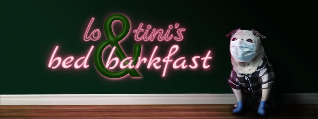 Lo & Tini's Bed & Barkfast Logo